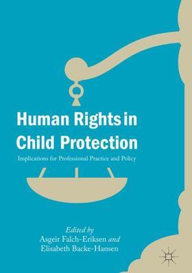 Falch-Eriksen / Backe-Hansen   Human Rights in Child Protection   Buch   sack.de