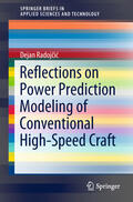Radojcic / Radojcic    Reflections on Power Prediction Modeling of Conventional High-Speed Craft   Buch    Sack Fachmedien