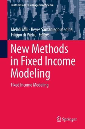 Mili / Samaniego Medina / di Pietro | New Methods in Fixed Income Modeling | Buch | sack.de