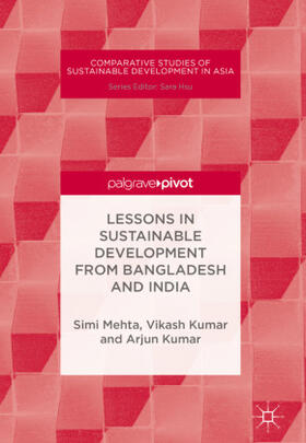 Mehta / Kumar / Kumar | Lessons in Sustainable Development from Bangladesh and India | Buch | sack.de