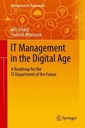 Urbach / Ahlemann   IT Management in the Digital Age   Buch   sack.de