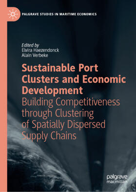 Haezendonck / Verbeke | Sustainable Port Clusters and Economic Development | Buch | sack.de