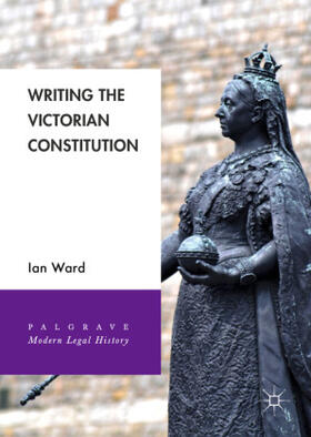 Ward | Writing the Victorian Constitution | Buch | sack.de