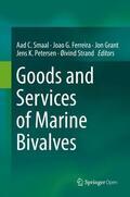 Ferreira / Grant / Petersen    Goods and Services of Marine Bivalves   Buch    Sack Fachmedien