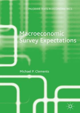 Clements | Macroeconomic Survey Expectations | Buch | sack.de