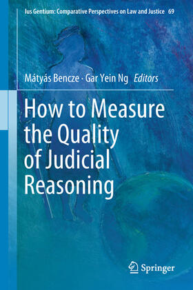 Bencze / Ng   How to Measure the Quality of Judicial Reasoning   Buch   sack.de