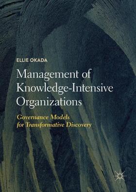 Okada   Management of Knowledge-Intensive Organizations   Buch   sack.de