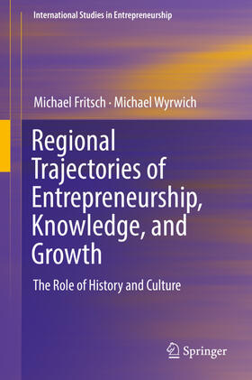 Wyrwich / Fritsch   Regional Trajectories of Entrepreneurship, Knowledge, and Growth   Buch   sack.de