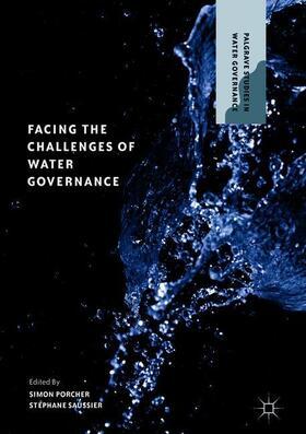 Porcher / Saussier   Facing the Challenges of Water Governance   Buch   sack.de