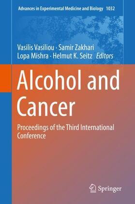 Vasiliou / Zakhari / Mishra   Alcohol and Cancer   Buch   sack.de