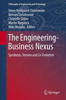 Christensen / Delahousse / Didier | The Engineering-Business Nexus | Buch | Sack Fachmedien