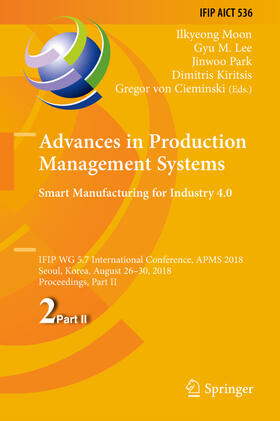 Moon / Lee / Park | Advances in Production Management Systems. Smart Manufacturing for Industry 4.0 | Buch | sack.de
