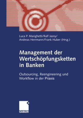 Herrmann / Huber / Jasny | Management der Wertschöpfungsketten in Banken | Buch | sack.de