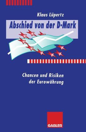 Abschied von der D-Mark | Buch | sack.de