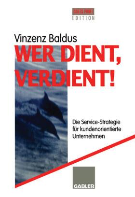 Wer dient, verdient!   Buch   sack.de