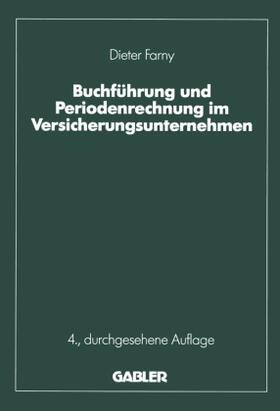 Farny | Buchführung und Periodenrechnung im Versicherungsunternehmen | Buch | sack.de