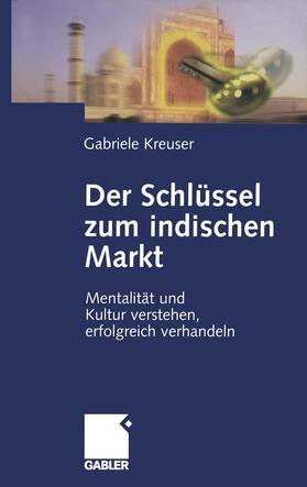 Kreuser   Der Schlüssel zum indischen Markt   Buch   sack.de