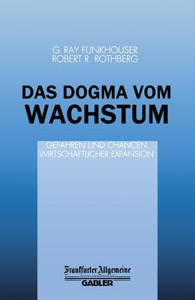 Rothberg | Das Dogma vom Wachstum | Buch | sack.de