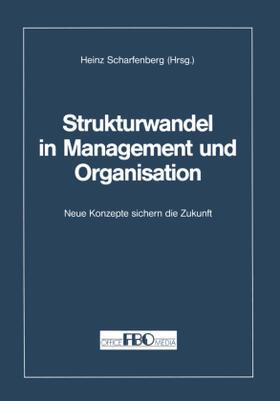 Scharfenberg | Strukturwandel in Management und Organisation | Buch | sack.de