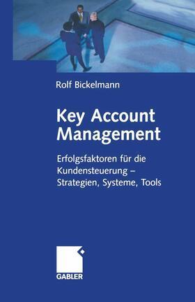 Bickelmann   Key Account Management   Buch   sack.de