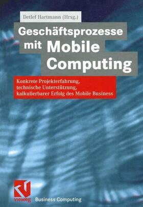 Hartmann   Geschäftsprozesse mit Mobile Computing   Buch   sack.de