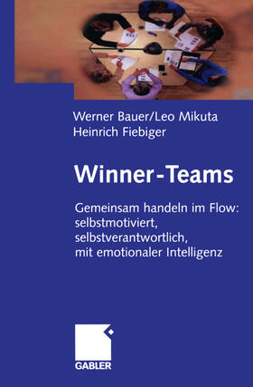 Bauer / Mikuta / Fiebiger | Winner-Teams | Buch | sack.de
