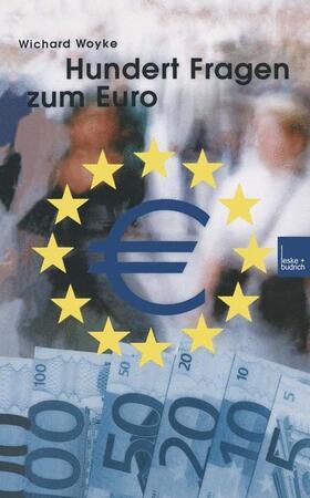 Hundert Fragen und Antworten zum Euro   Buch   sack.de
