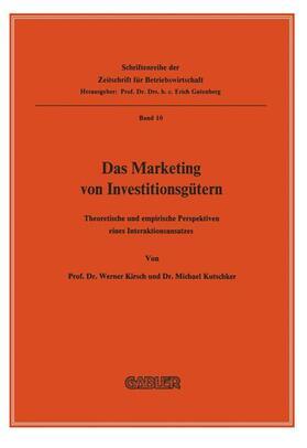Kirsch / Kutschker   Das Marketing von Investitionsgütern   Buch   sack.de