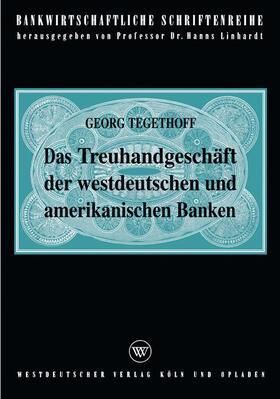 Tegethoff | Das Treuhandgeschäft der westdeutschen und amerikanischen Banken | Buch | sack.de