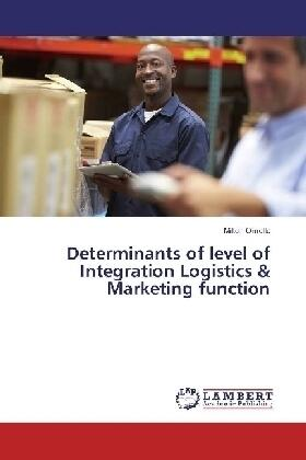 Omollo | Determinants of level of Integration Logistics & Marketing function | Buch | sack.de
