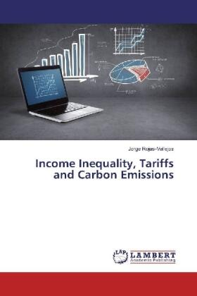 Rojas-Vallejos | Income Inequality, Tariffs and Carbon Emissions | Buch | sack.de