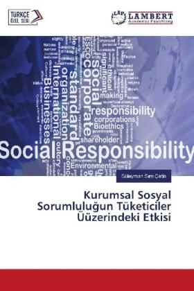 Kurumsal Sosyal Sorumlulugun Tüketiciler Üüzerindeki Etkisi | Buch | sack.de