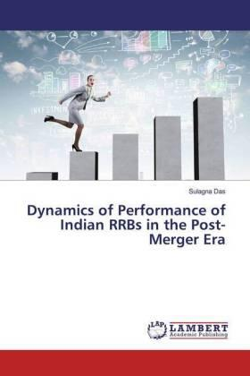 Das | Dynamics of Performance of Indian RRBs in the Post-Merger Era | Buch | sack.de