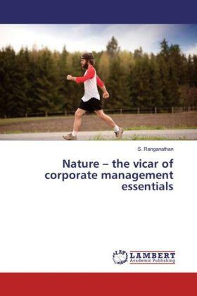 Ranganathan | Nature - the vicar of corporate management essentials | Buch | sack.de