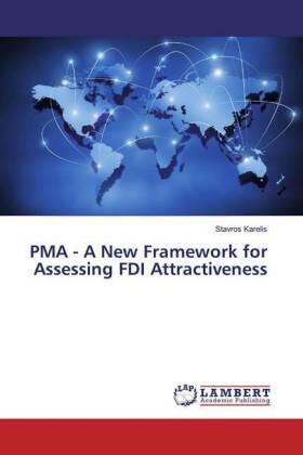 Karelis   PMA - A New Framework for Assessing FDI Attractiveness   Buch   sack.de