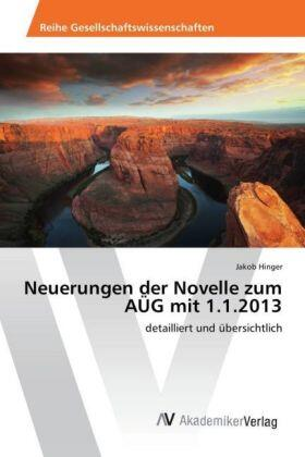 Hinger | Neuerungen der Novelle zum AÜG mit 1.1.2013 | Buch | sack.de