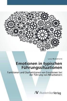 Hestermann | Emotionen in typischen Führungssituationen | Buch | sack.de