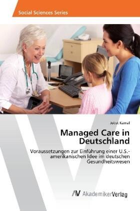 Managed Care in Deutschland | Buch | sack.de