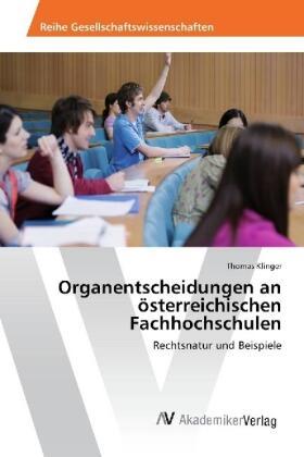 Klinger | Organentscheidungen an österreichischen Fachhochschulen | Buch | sack.de