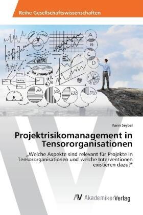 Seybal | Projektrisikomanagement in Tensororganisationen | Buch | sack.de