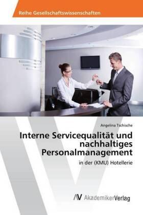 Interne Servicequalität und nachhaltiges Personalmanagement | Buch | sack.de
