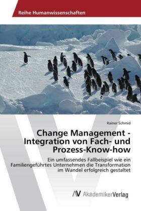 Change Management - Integration von Fach- und Prozess-Know-how | Buch | sack.de