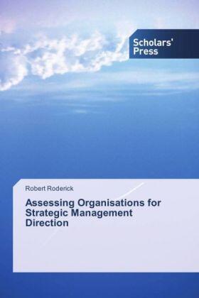 Roderick | Assessing Organisations for Strategic Management Direction | Buch | sack.de