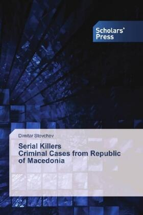 Stevchev | Serial Killers Criminal Cases from Republic of Macedonia | Buch | sack.de