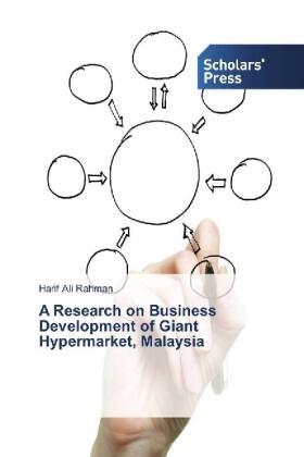 Rahman   A Research on Business Development of Giant Hypermarket, Malaysia   Buch   sack.de
