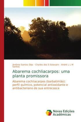 Abarema cochliacarpos: uma planta promissora | Buch | sack.de
