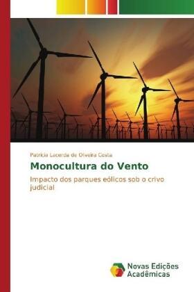 Oliveira Costa | Monocultura do Vento | Buch | sack.de