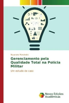 Marcineiro | Gerenciamento pela Qualidade Total na Polícia Militar | Buch | sack.de
