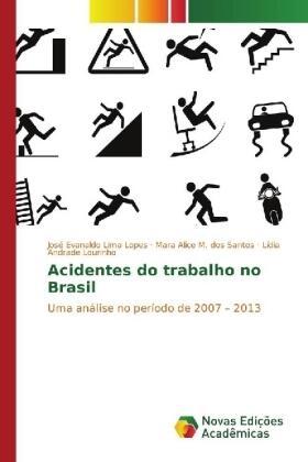 Lima Lopes /  dos Santos / Lourinho | Acidentes do trabalho no Brasil | Buch | sack.de