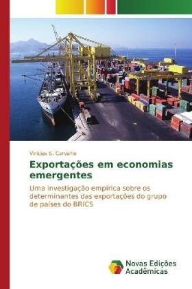 Carvalho | Exportações em economias emergentes | Buch | sack.de